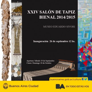 XXIV Salón del Tapiz Bienal 2014/2015 Museo Sívori